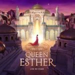 Queen Esther - Sight & Sound Theater
